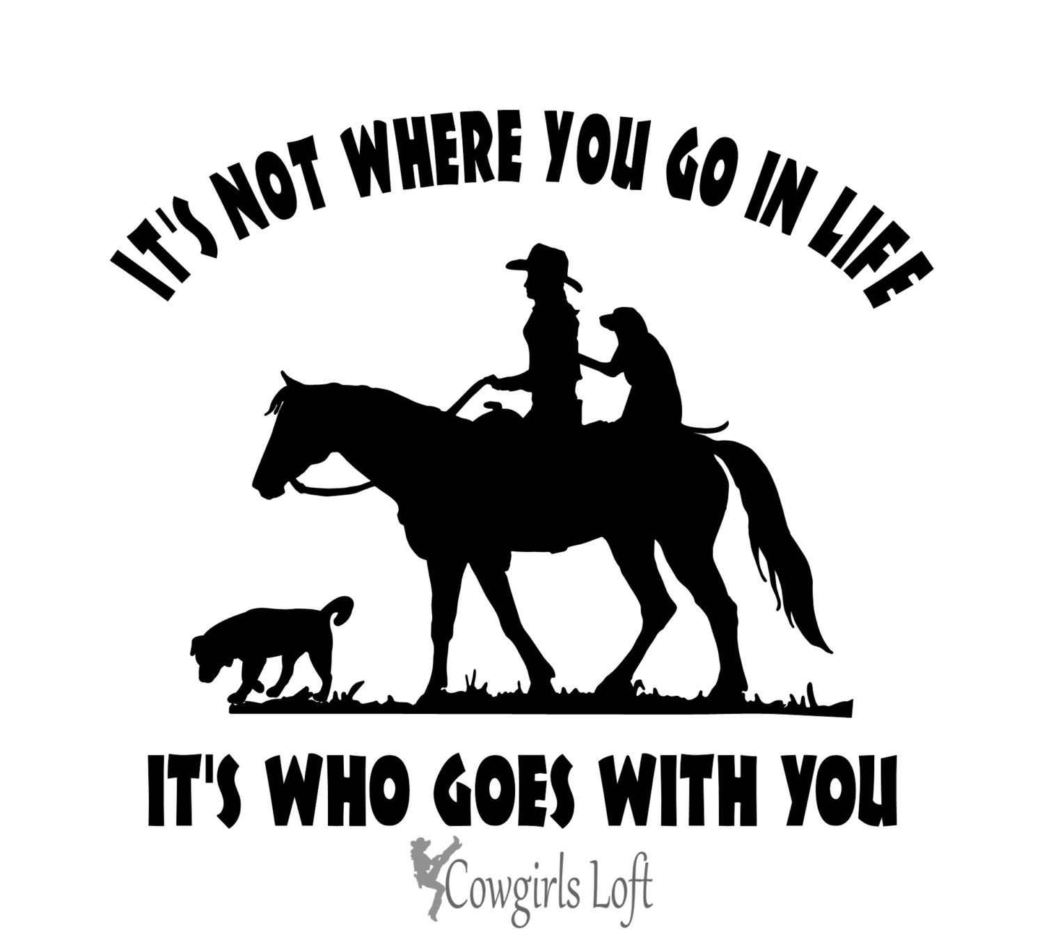 Cowgirl Riding Horse With Dogs Decal Saying Vehicle Truck