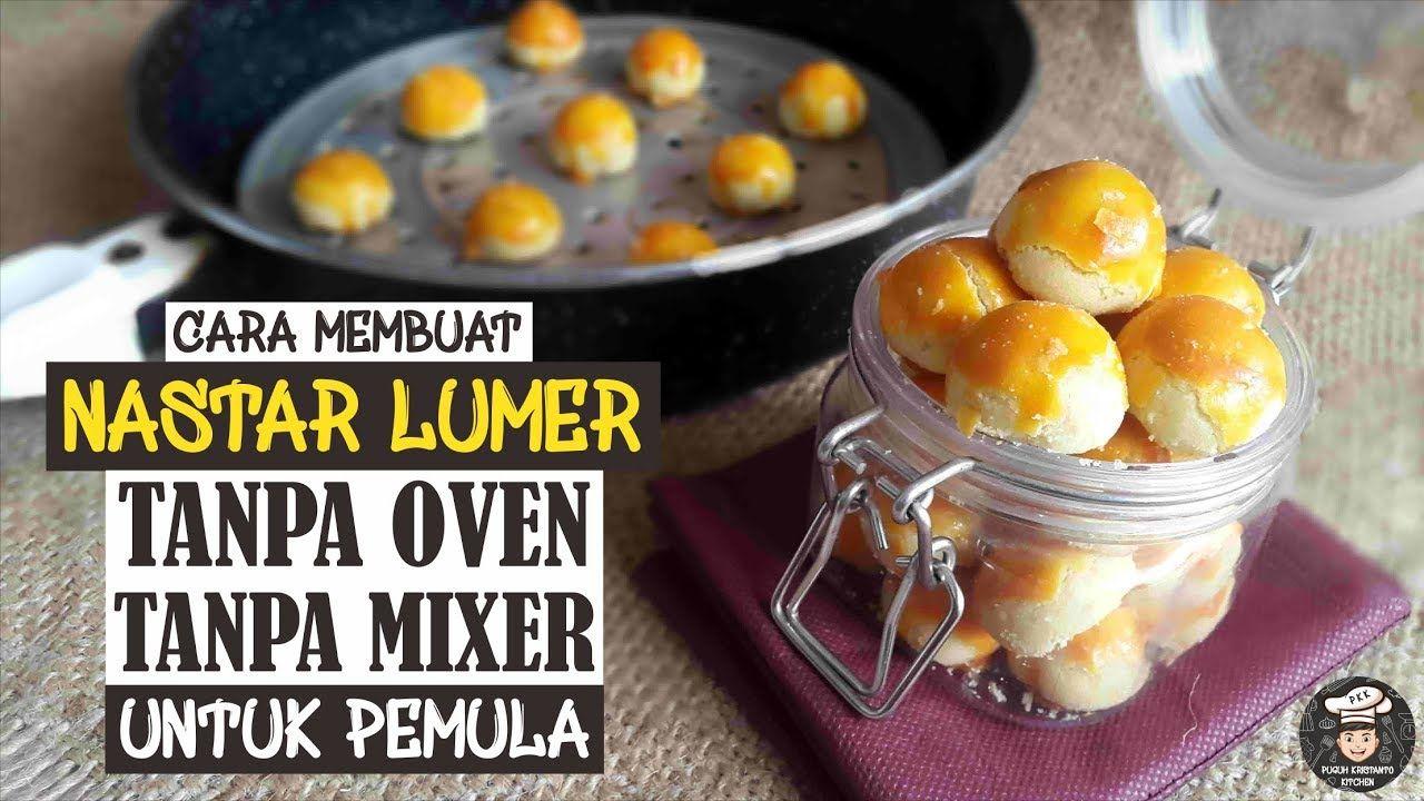 Spesial Resep Nastar Lumer Pakai Teflon Sederhana Untuk Pemula Youtube Resep Resep Makanan Makanan Dan Minuman