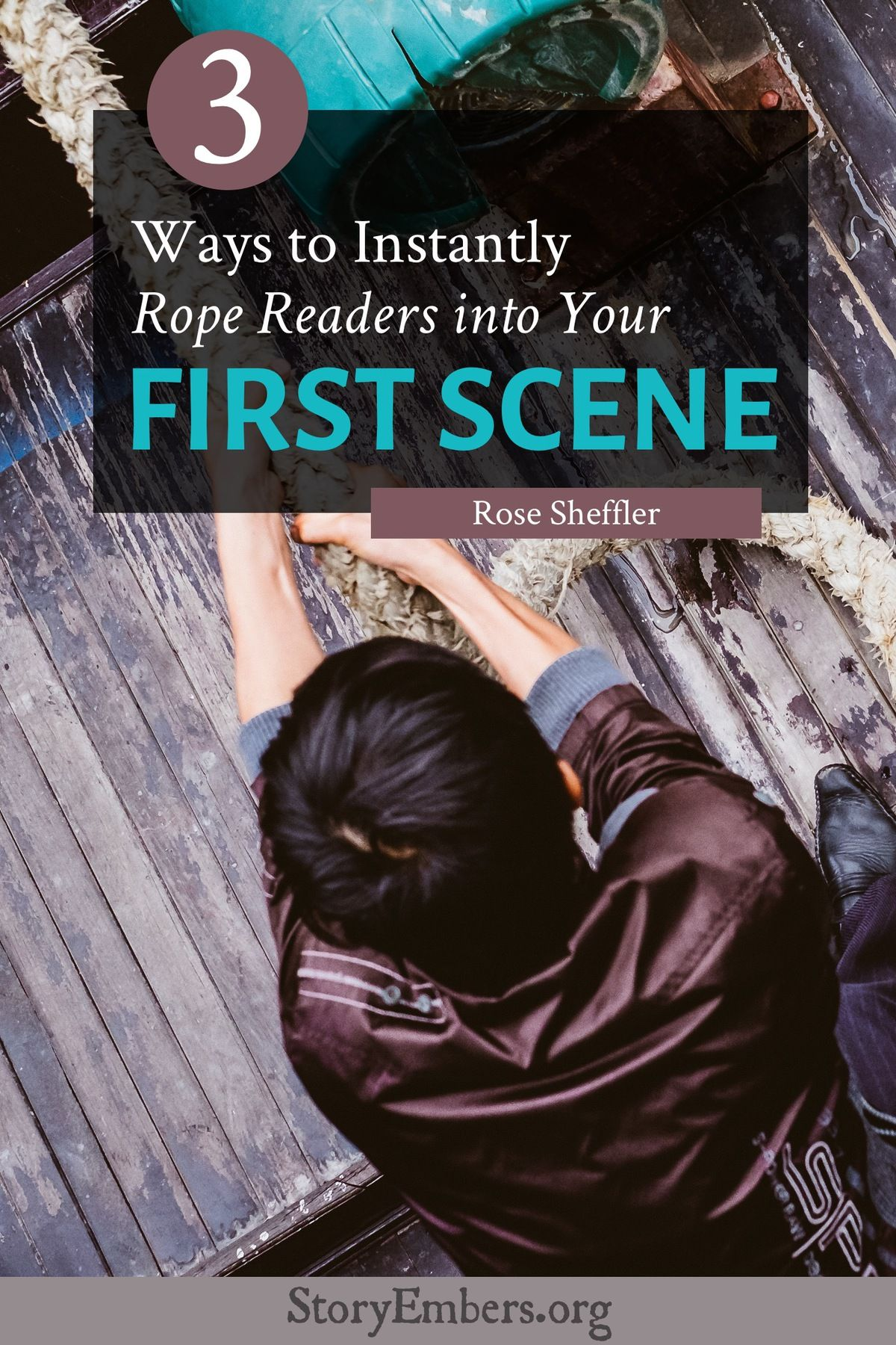 3 Ways To Instantly Rope Readers Into Your First Scene In