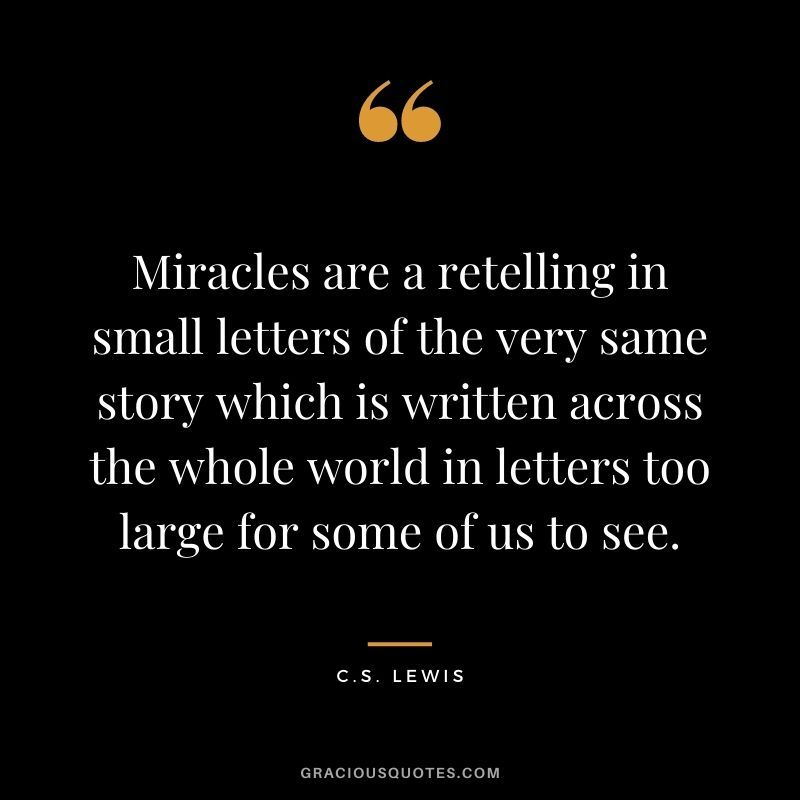 72 Best C S Lewis Quotes On Love Christianity Miracle Quotes Inspirational Quotes Best Inspirational Quotes