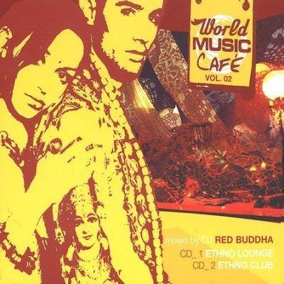 Buddha - World Music Cafe: Vol. 2