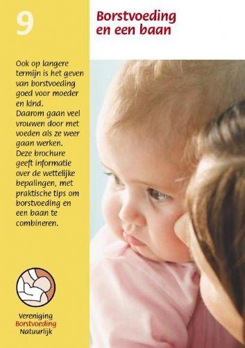 VBN, Borstvoeding en een baan, brochure, informatie. Te downloaden: www.borstvoedingnatuurlijk.nl