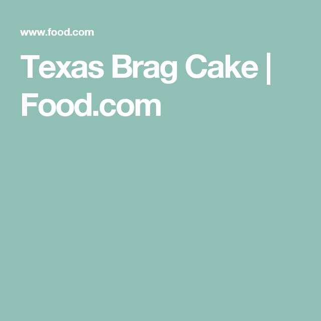 Texas Brag Cake   Food.com