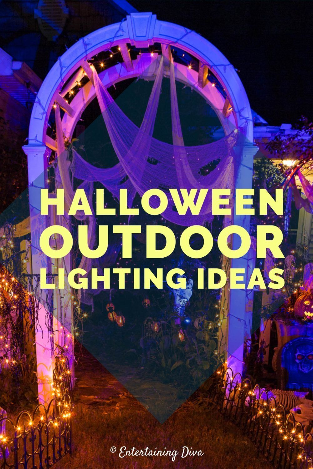 Halloween Outdoor Lighting Ideas 21 Spooky Ways To Light Your Yard Entertaining Diva From House To Home In 2020 Outdoor Halloween Halloween Lighting Outdoor Halloween Lights
