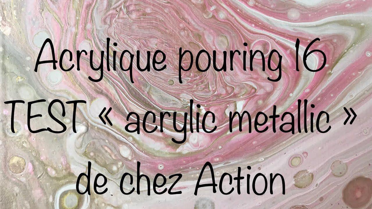 Acrylique Pouring 16 Je Teste La Peinture Metallique De Chez