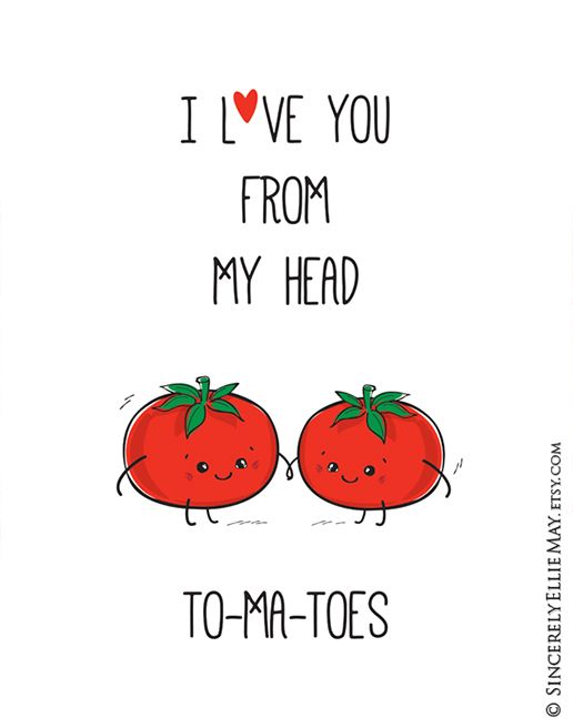 I Love You From My Head Tomatoes  Funny Food Pun Wall Art | Etsy