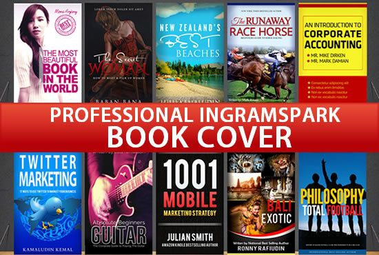 design AWESOME IngramSpark or Lightning Source Book Cover by graphichubs
