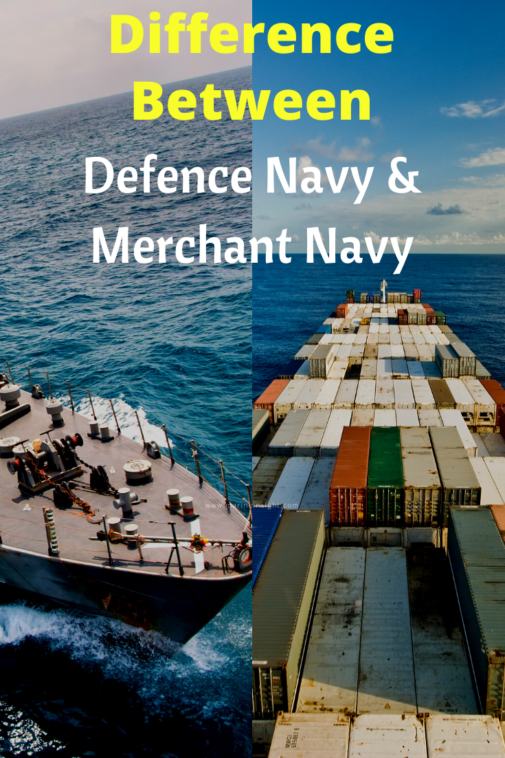 What Is The Difference Between Merchant Navy And Defence Navy For Those Who Want To Have A Career At Sea Often Have One Quest In 2020 Merchant Navy Navy Careers Navy