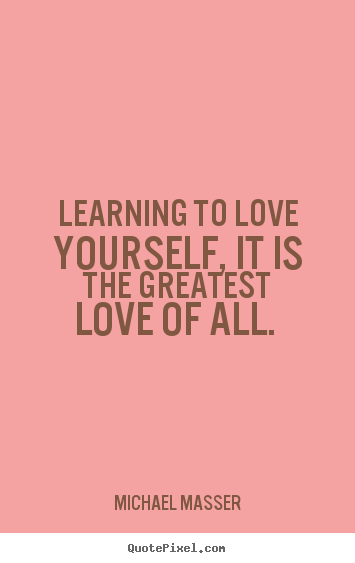 Learn To Love Yourself Quotes These are the learning love yourself quotes Pictures . | Life  Learn To Love Yourself Quotes