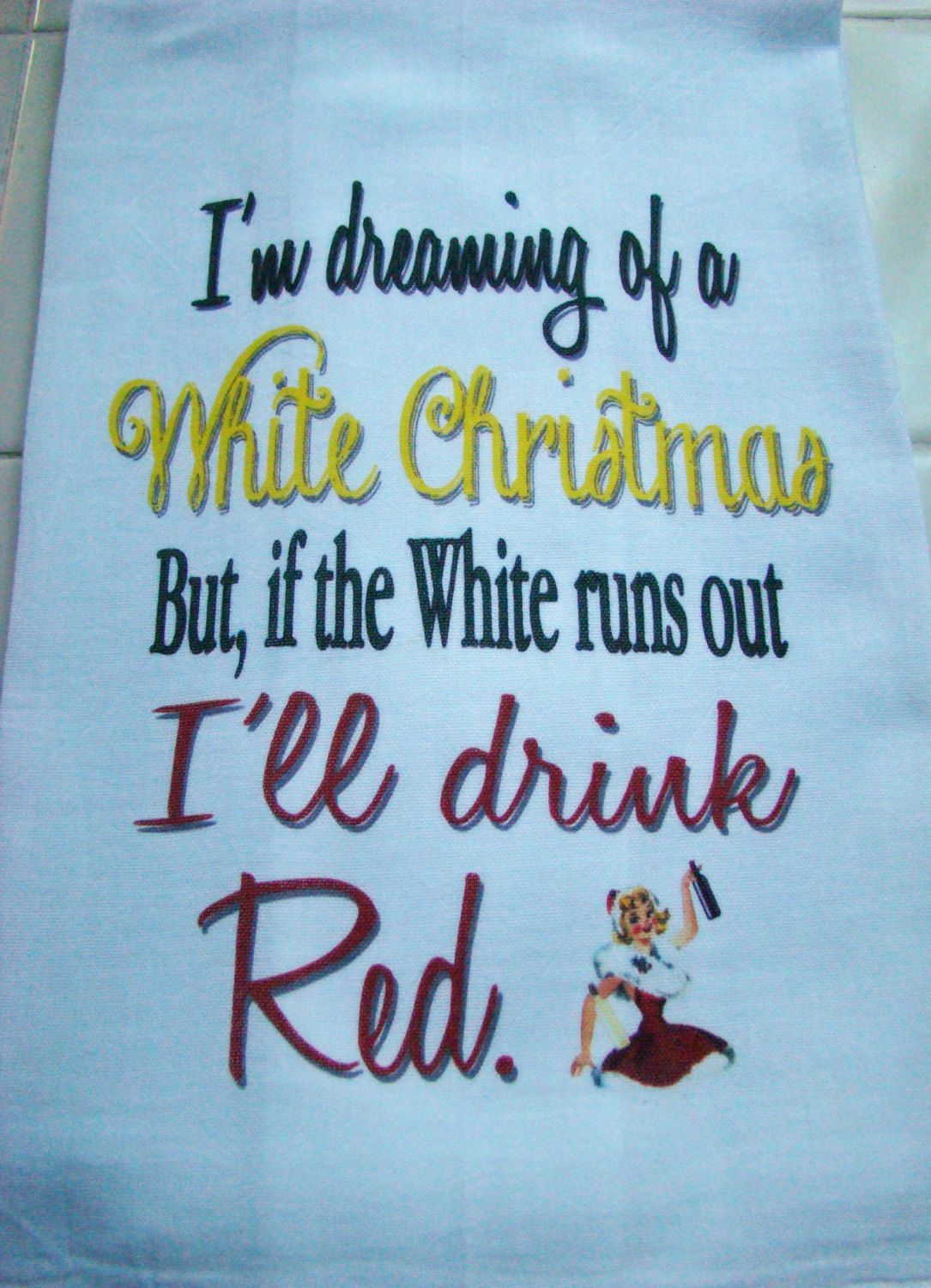 Tea Towel Wine I M Dreaming Of A White Christmas Funny Kitchen