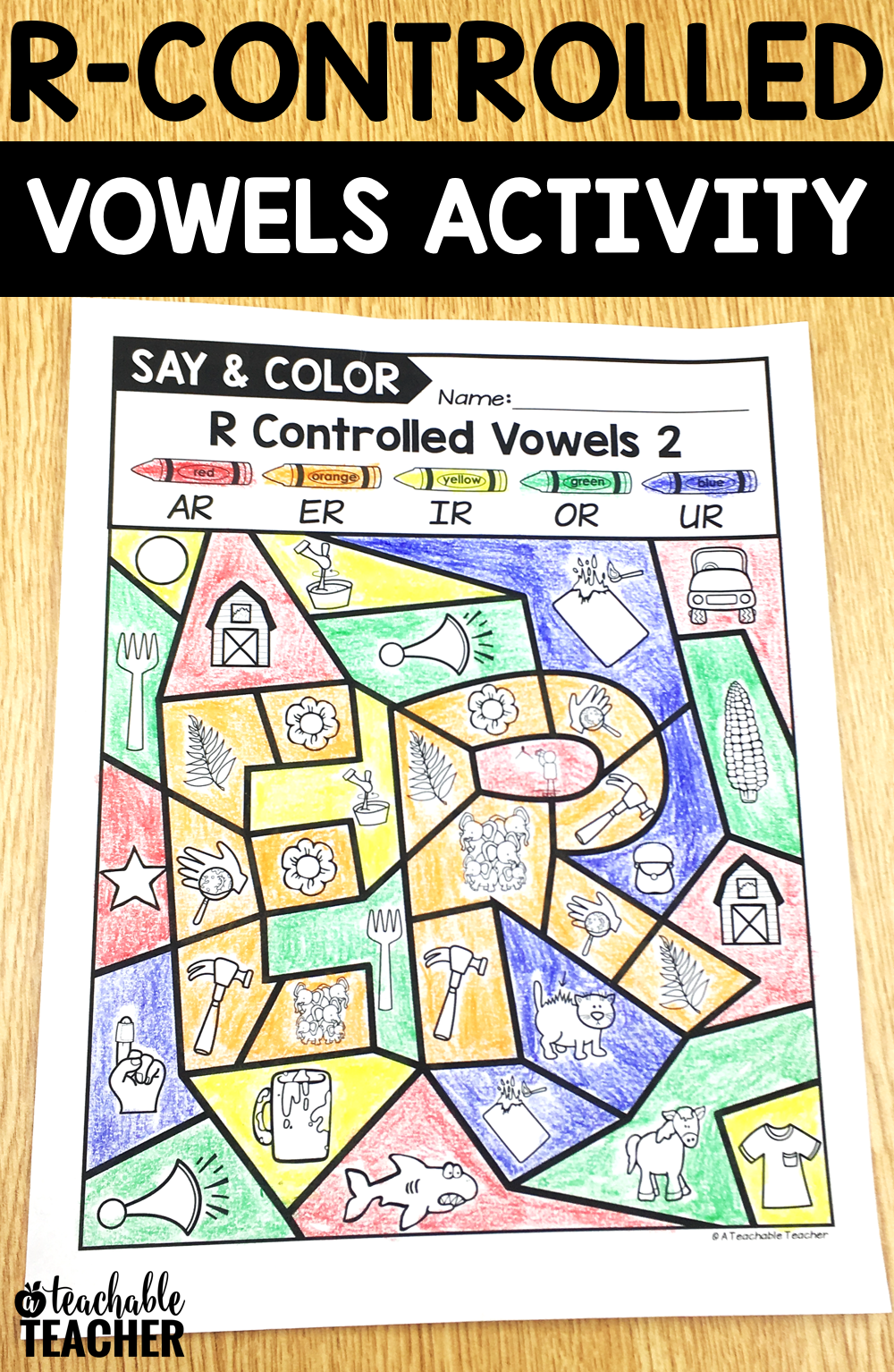 R-controlled vowels worksheets. Say and Color r-controlled vowels  printables incorpora…   Vowel activities [ 1534 x 1000 Pixel ]
