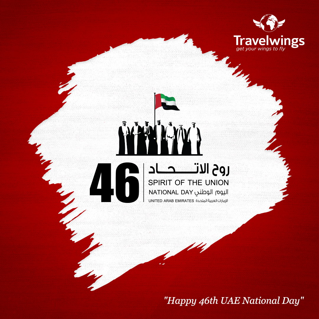 Travelwings wishes you a happy 46th UAE National Day