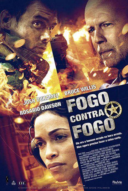 Assistir Filme Fogo Contra Fogo Filme Dublado Online Com