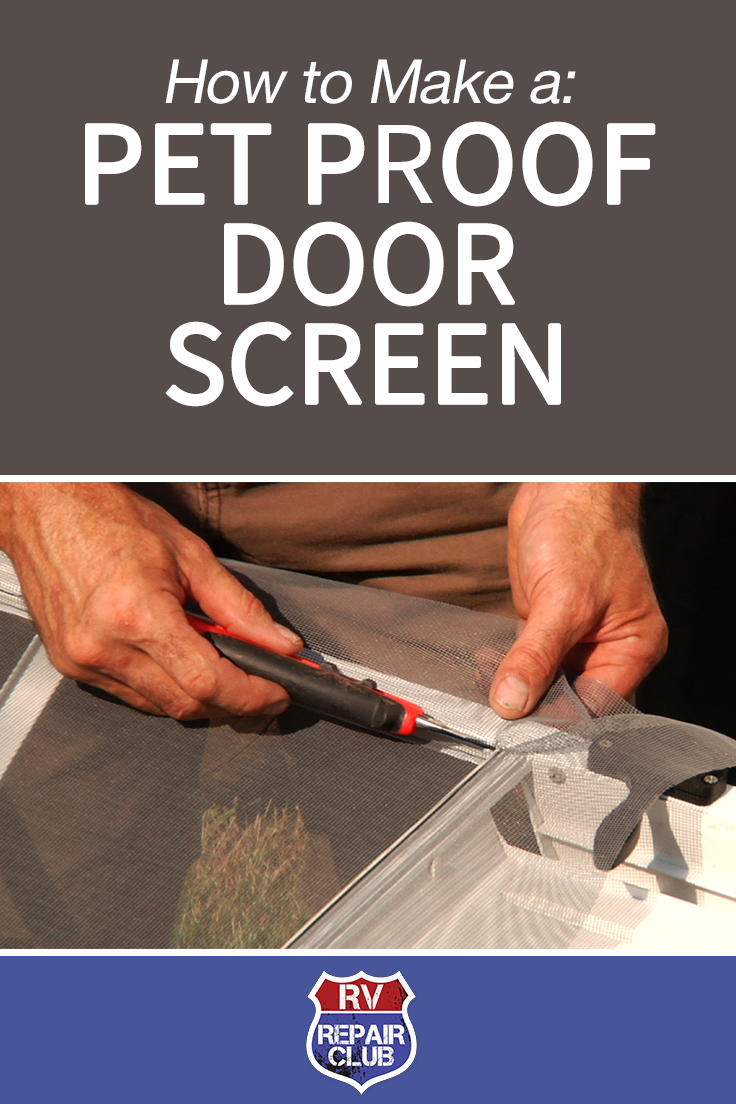 How To Replace A Door Screen In A Rv Make It Pet Proof Rv Repair Pet Proof Rv Screen Door