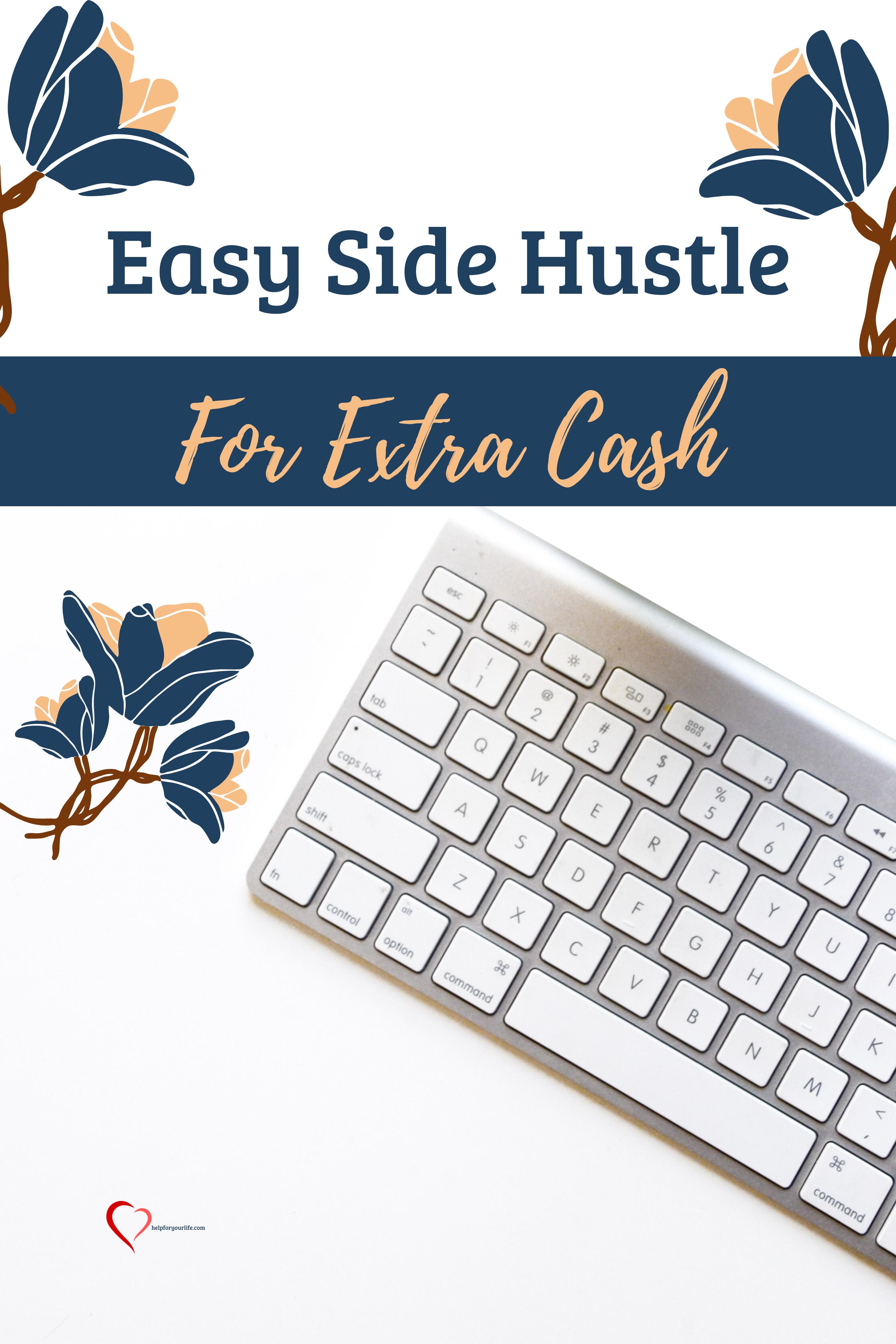 Easy Side Hustle For Extra Cash In
