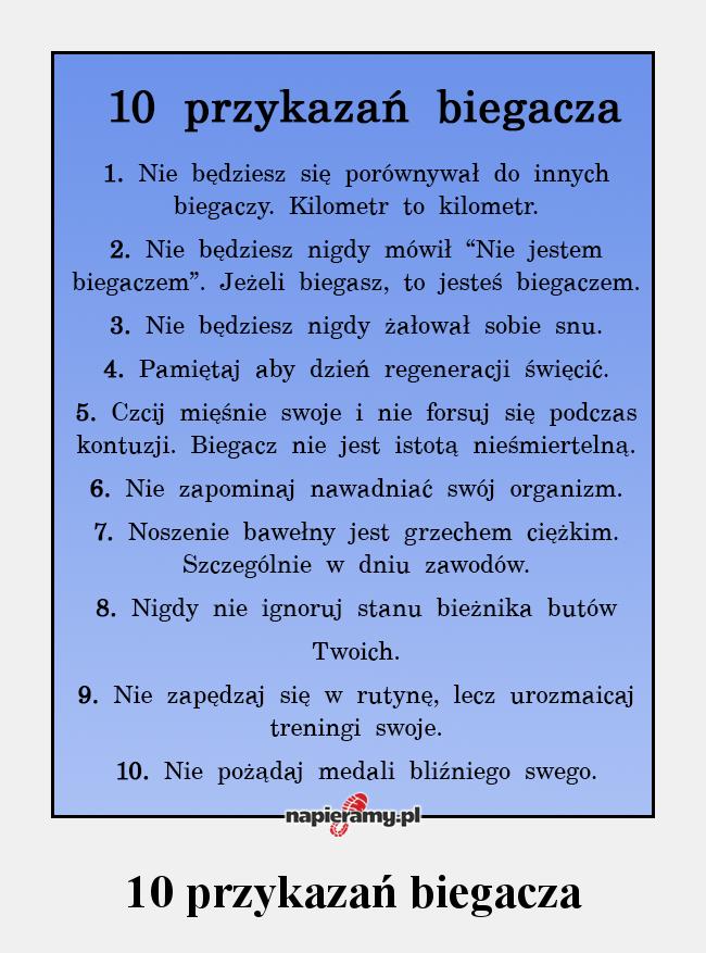 Bieganie Biegacz Przykazania 10przykazań Motywacja Truchtanie