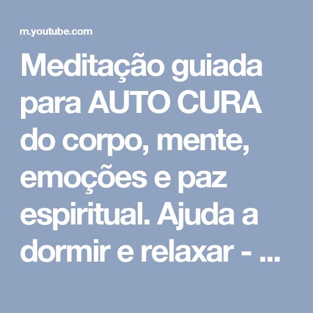 Well-known Meditação guiada para AUTO CURA do corpo, mente, emoções e paz  FD04