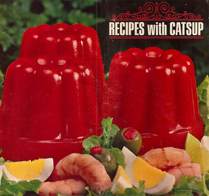 Recipes with Catsup