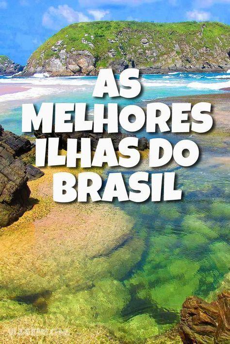 As 7 Melhores Ilhas do Brasil