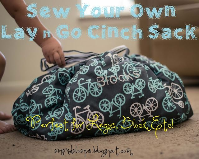Sewing instructions for a DIY lay n go type cinch sack for toys! Leap! ...and the Net Will Appear: DIY Cinch Sack (For Legos, Blocks, Etc.)