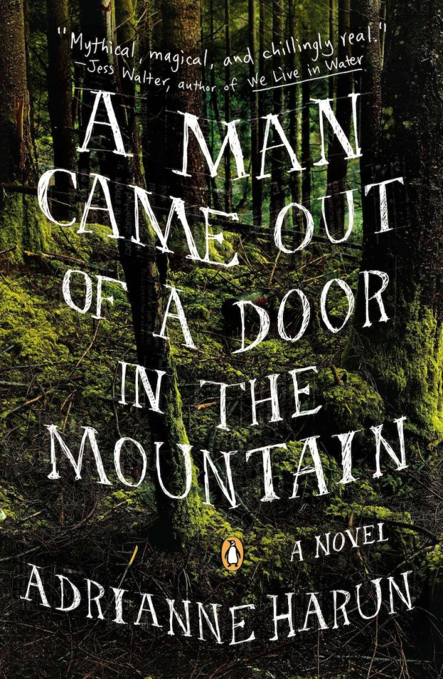 A Man Came Out of a Door in the Mountain by Adrianne Harun; design by Kristen Haff (Penguin February 2014)