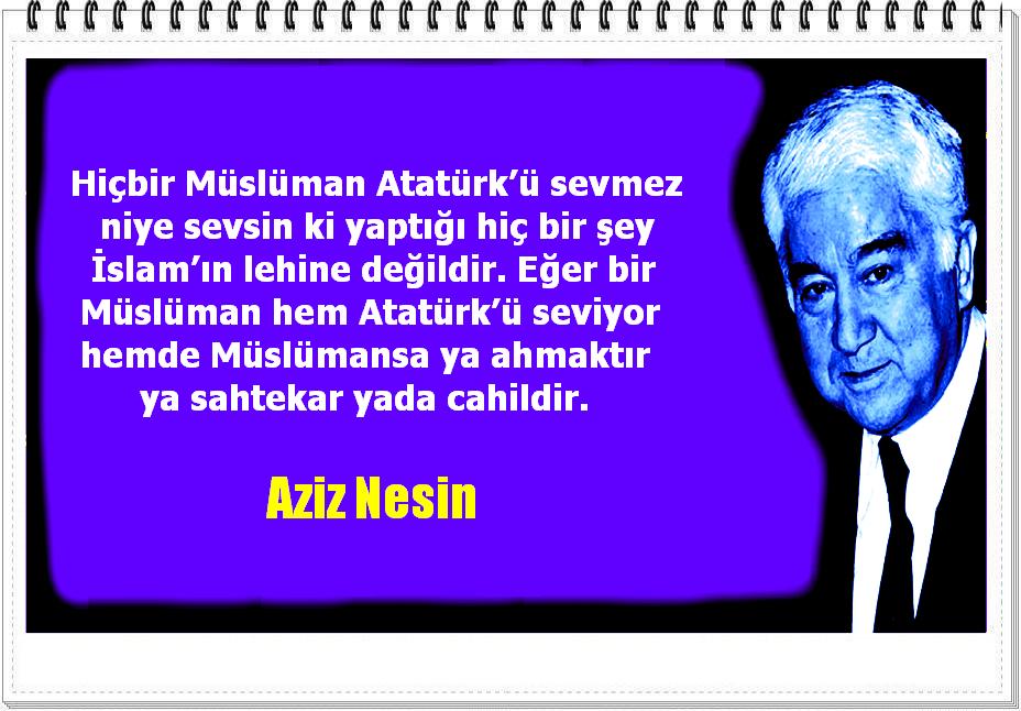 Hiçbir Müslüman Atatürkü Sevmez Niye Sevsin Ki Yaptığı Hiç Bir şey