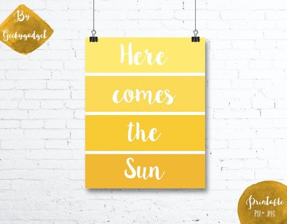 Here comes the sun - paint chip yellow nursery poster, quote- Pdf ...