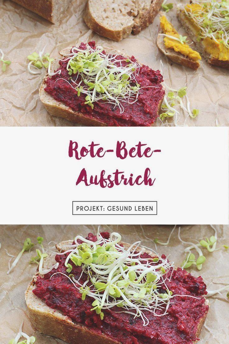 Rezept: Rote Bete Brotaufstrich   Projekt: Gesund leben | Clean Eating, Fitness & Entspannung #aufst...