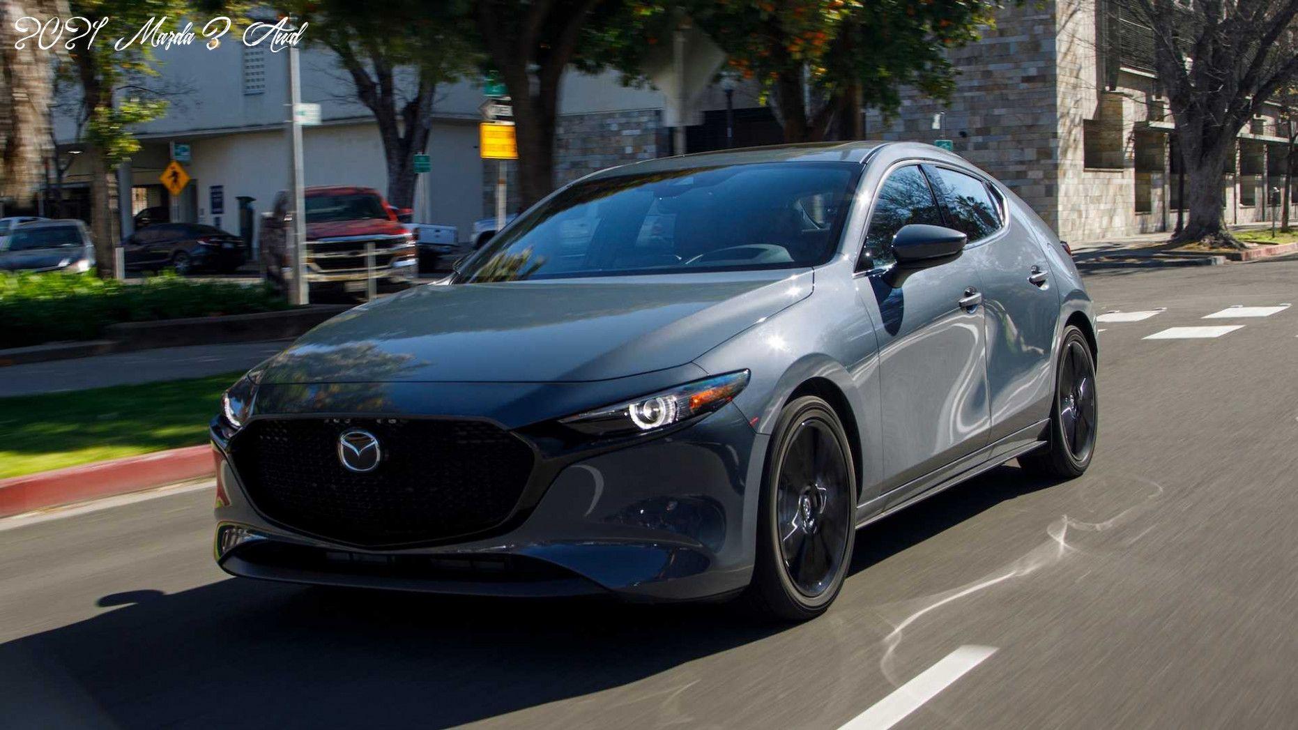 2021 Mazda 3 Awd Price In 2020 Mazda 3 Mazda Awd