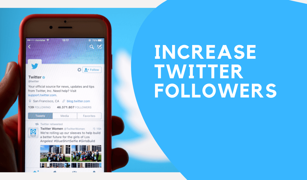Effective Ways to Increase Your Twitter Followers How to