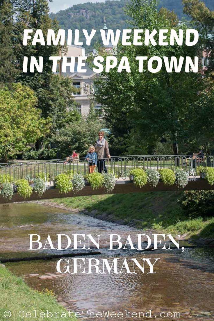 Spa Weekend In Baden Baden Germany Part 1 Family Spa Day Seen Deutschland Urlaub In Deutschland Reisen Deutschland