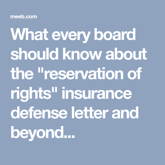 What Every Board Should Know About The Reservation Of Rights