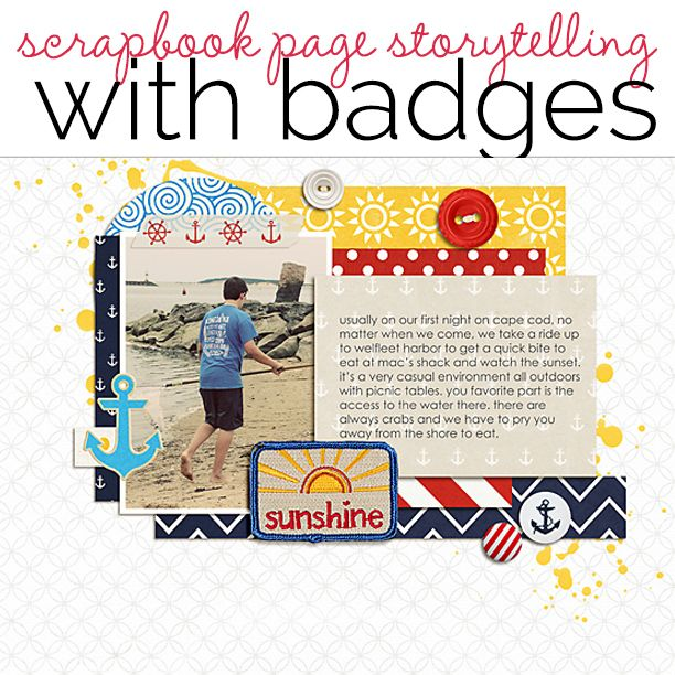Ideas for Scrapbook Page Storytelling with Badges | Get It Scrapped