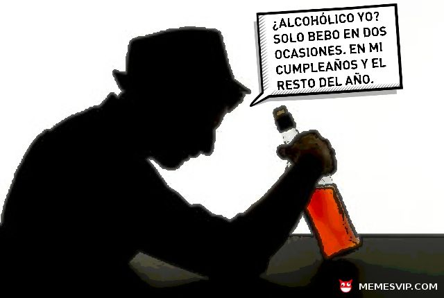 Meme No Soy Alcoholico Memes En Espanol Memes Nuevos Memes Humor En Espanol Memes En Espanol