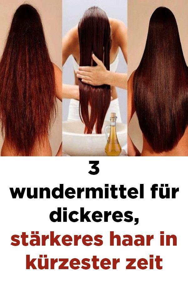 3 Wundermittel Für Dickeres Stärkeres Haar In Kürzester Zeit