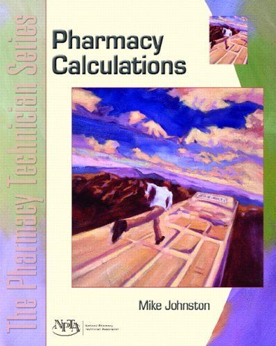 Pharmacy Calculations: The Pharmacy Technician Series by Mike Johnston. $38.79. Publisher: Prentice Hall; 1 edition (July 17, 2005). Edition - 1. Publication: July 17, 2005. Save 17%!