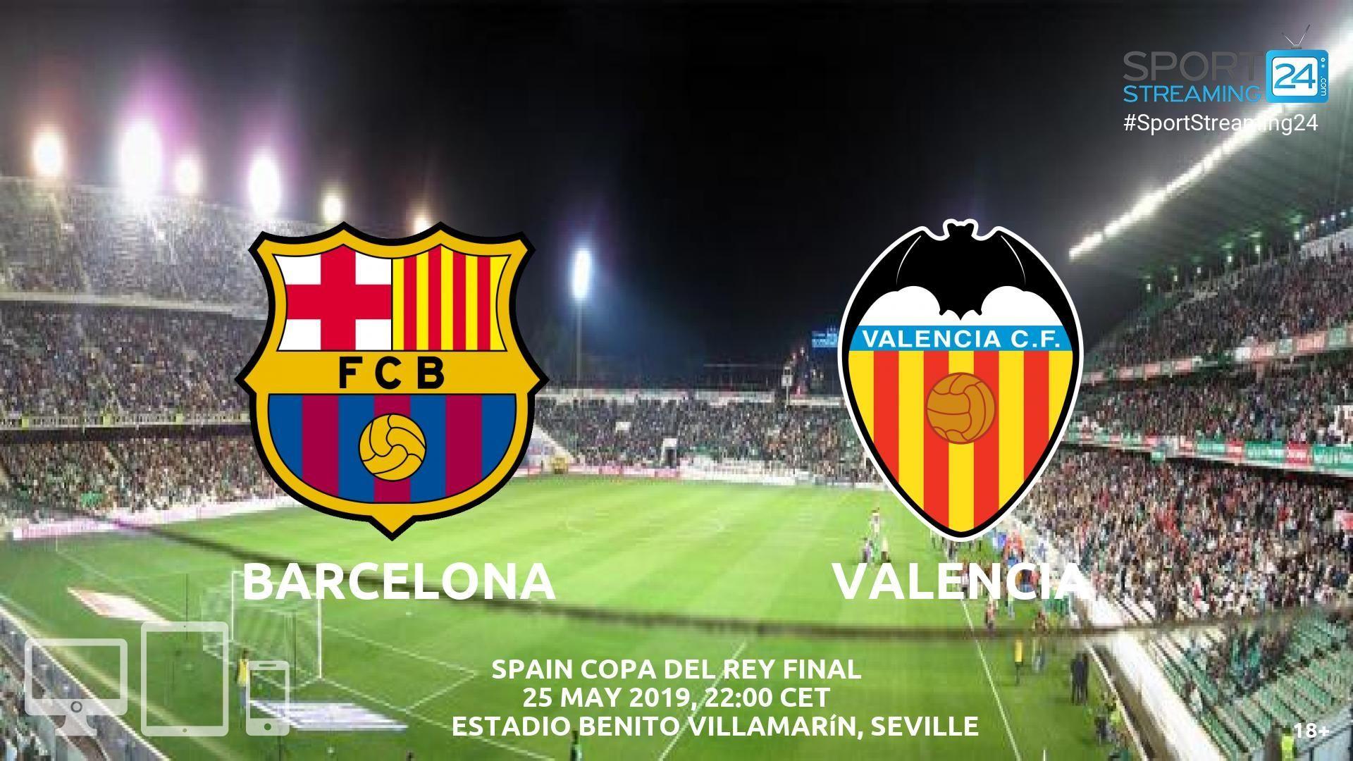 Barcelona v Valencia Live Streaming Football Valencia