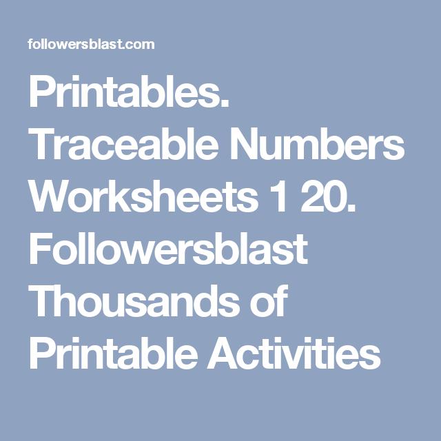 Printables. Traceable Numbers Worksheets 1 20. Followersblast ...