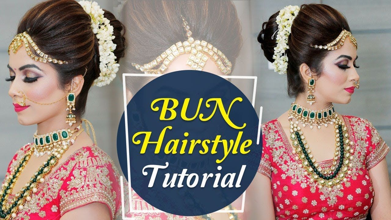 Bun Hairstyle Tutorial Step By Step Indian Bridal Hairstyle Tutorial V Hair Bun Tutorial Hair Styles Bridal Hair Buns
