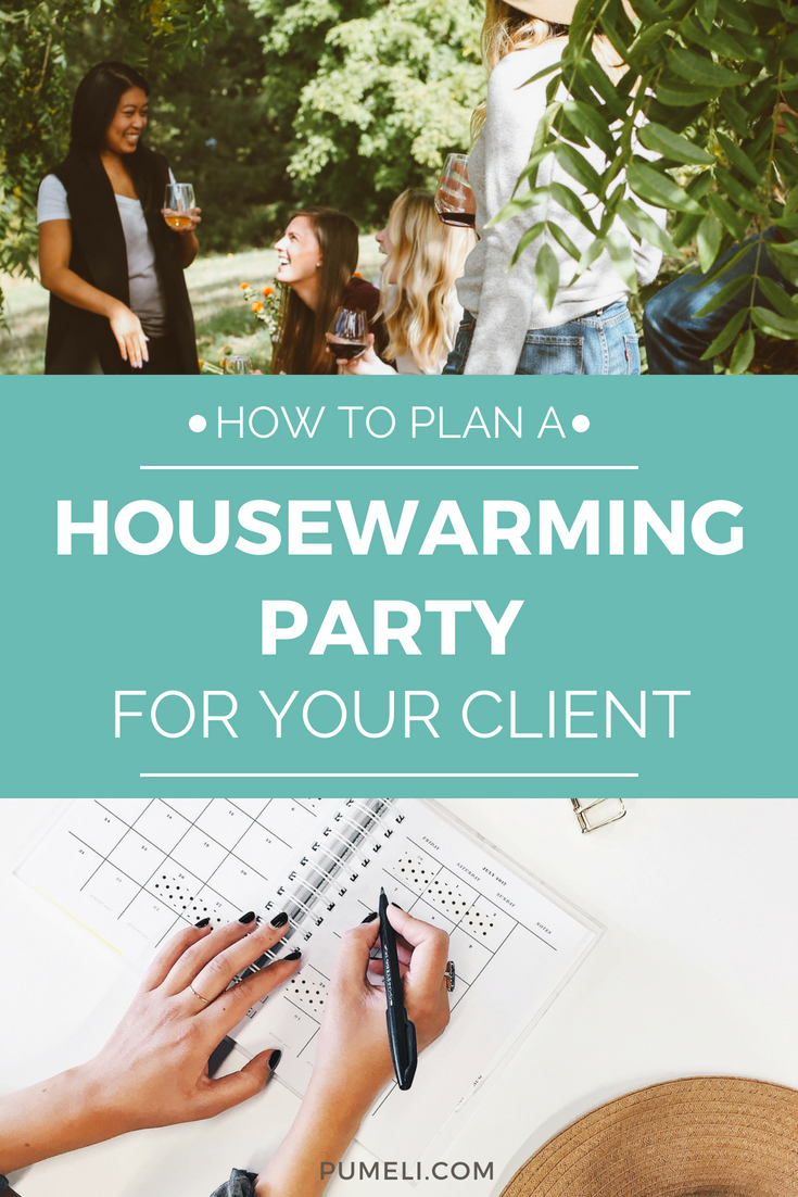 How To Host A Housewarming Party For Your Real Estate Clients Real Estate Client Housewarming Party Client Appreciation Party