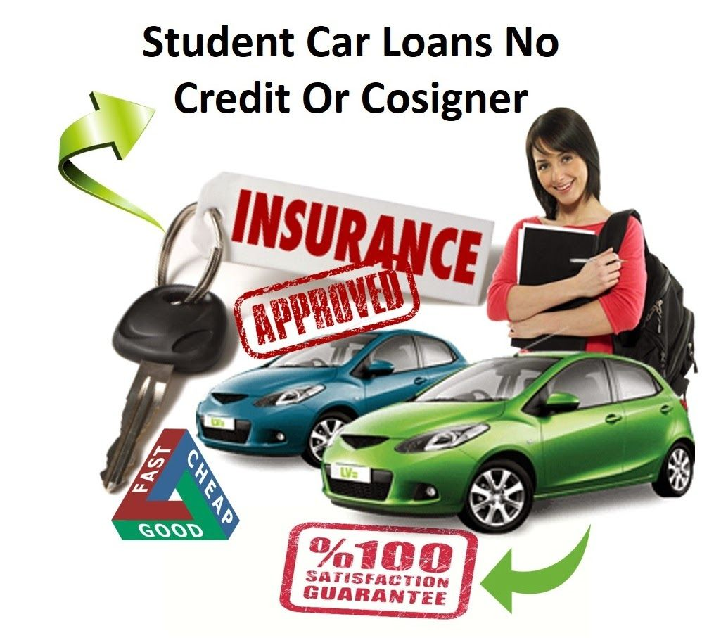 Select For The Best Car Loans Student With No Credit And No Cosigner For Student Drivers Car Loans Car Insurance Student Car