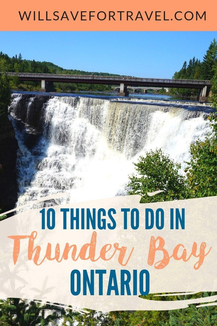 10 Things To Do In Thunder Bay Ontario Thunder bay