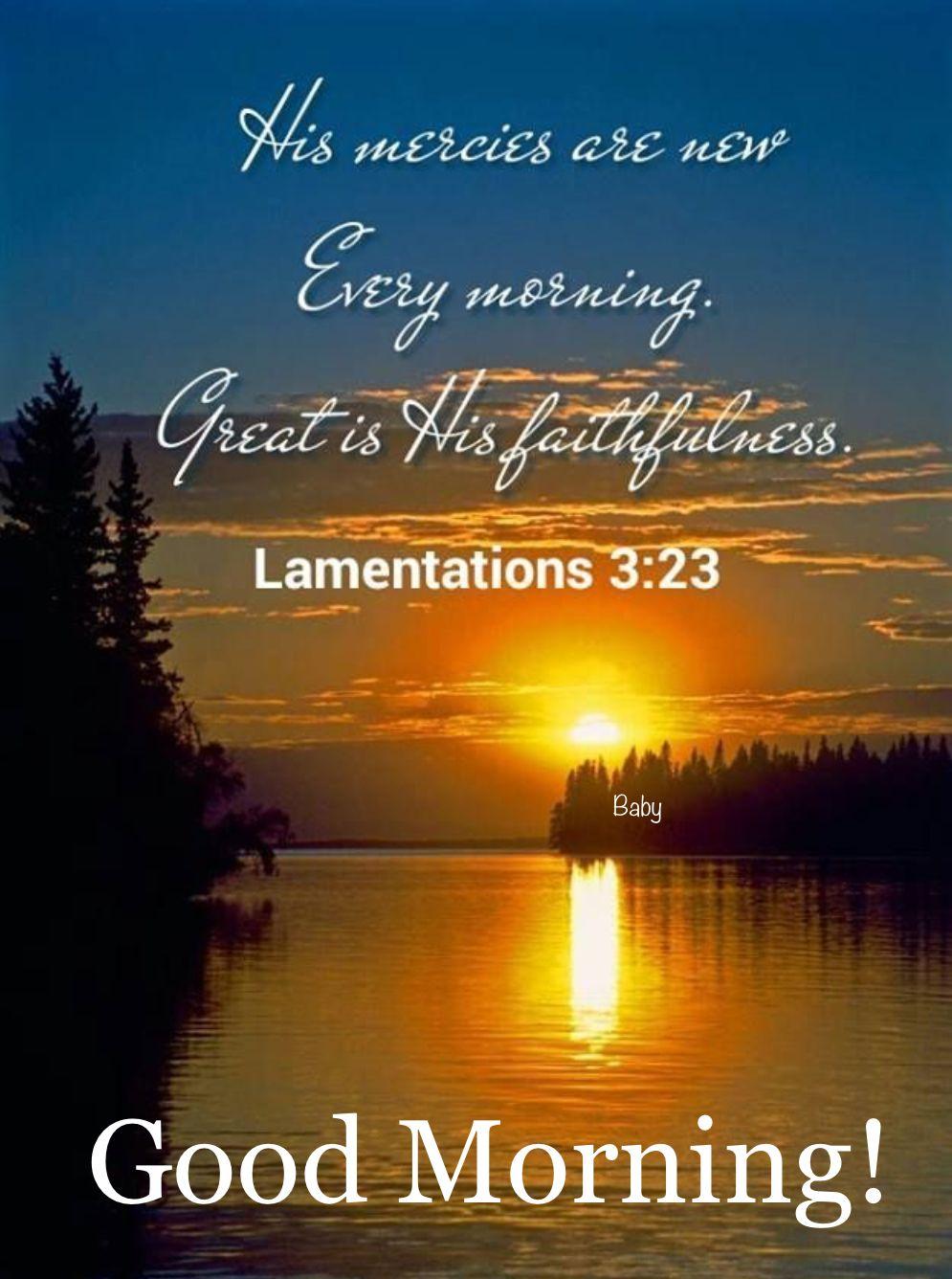 Good Morning Good Morning Bible Quotes Morning Bible Quotes Good Morning Images