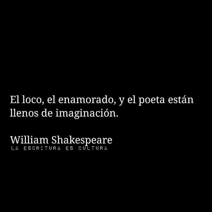 El Loco El Enamorado Y El Poeta Shakespeare Poeta Y Poesía