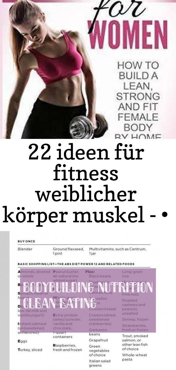 22 Ideen für Fitness weiblicher Körper Muskel - • Fitness • - #Fitness #für #Ideen #Körper #Muskel #...