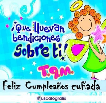 Frases De Feliz Cumpleanos Para Mi Cunada Love And More