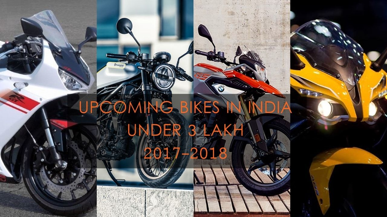 New Bikes In India Under 3 Lakh 2017 2018 in