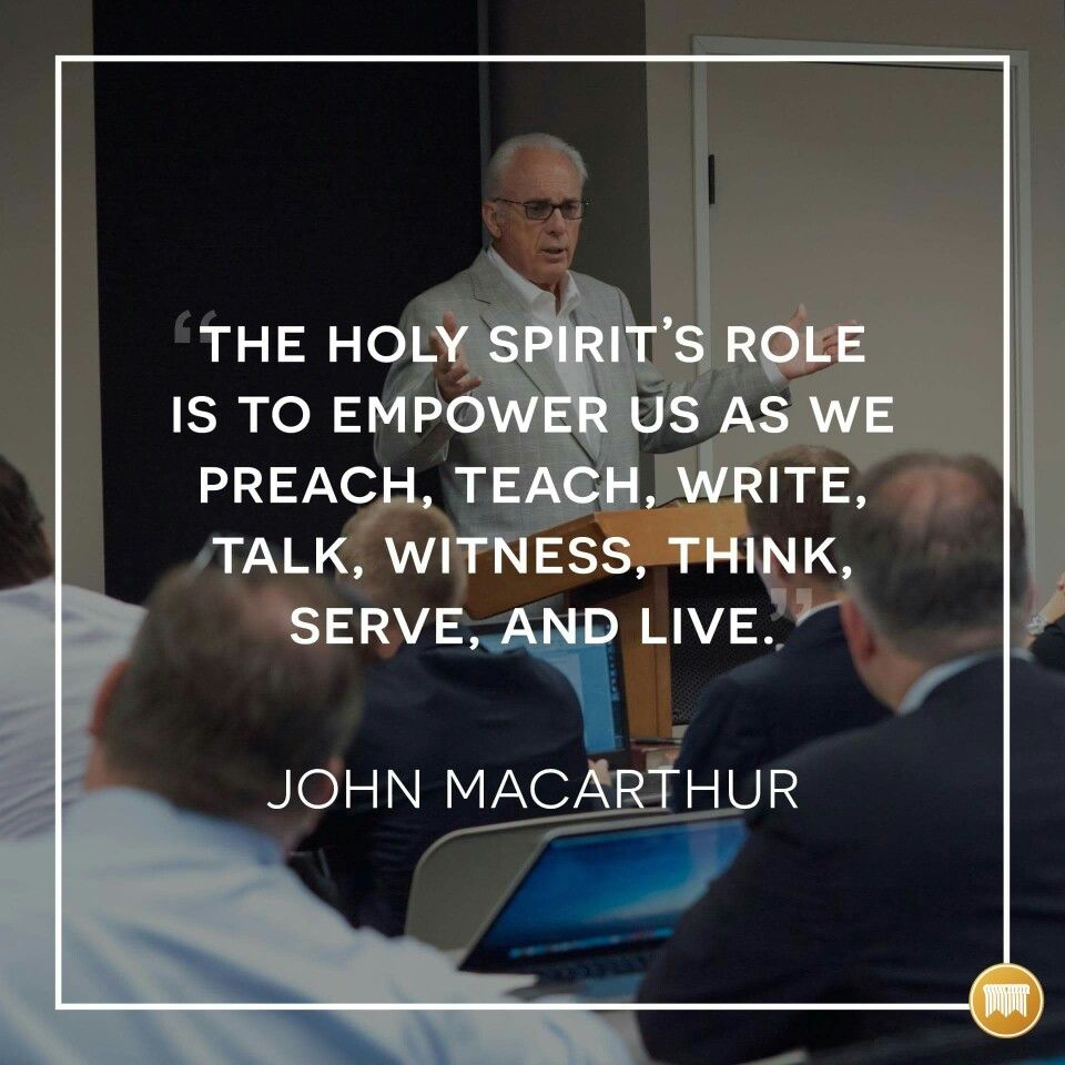 John Macarthur Quotes Christian Quotes  John Macarthur Quotes  Holy Spirit  Reformed