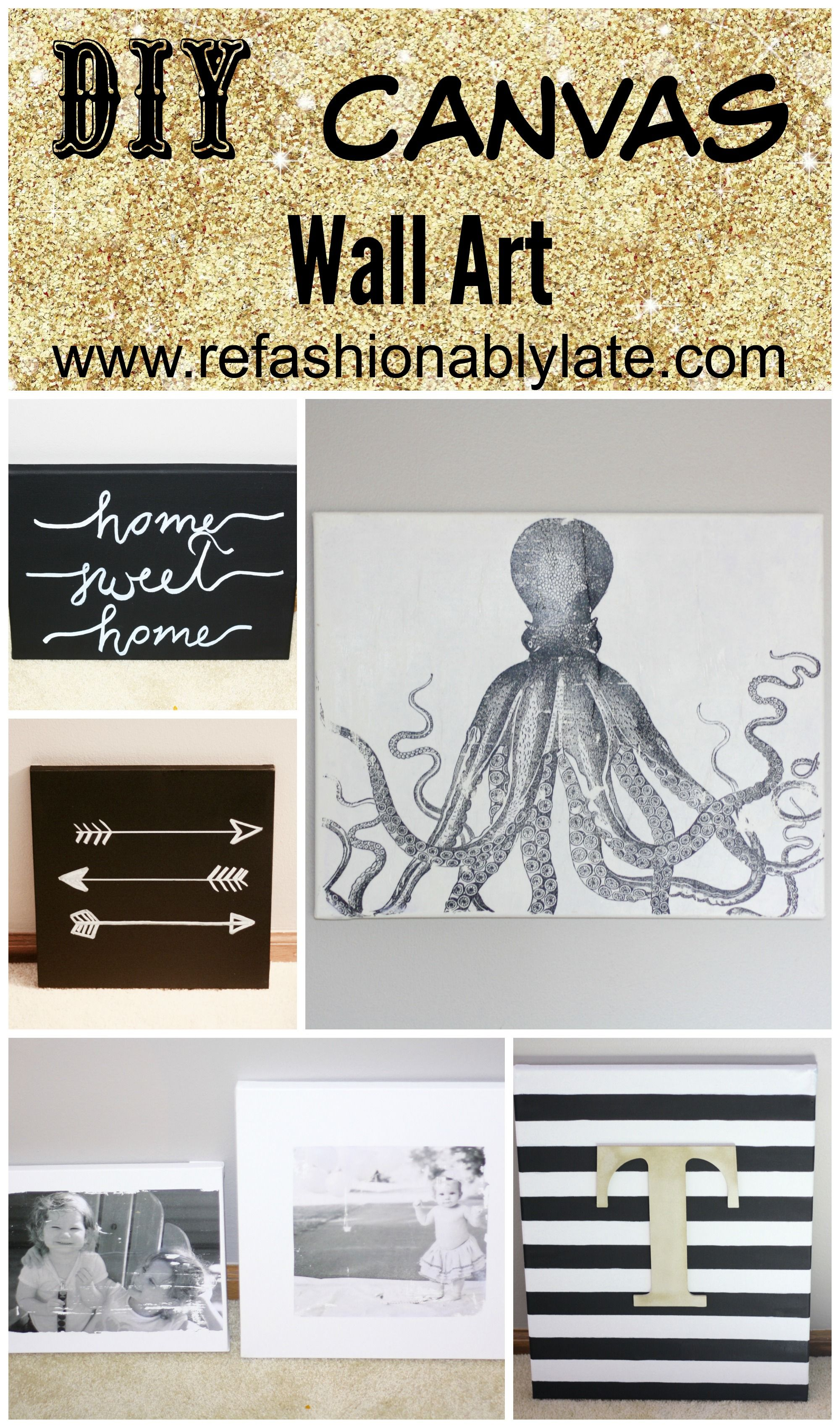 DIY Canvas Wall Art!  Create various designs on canvas to create a beautiful gallery wall! - www.refashionablylate.com