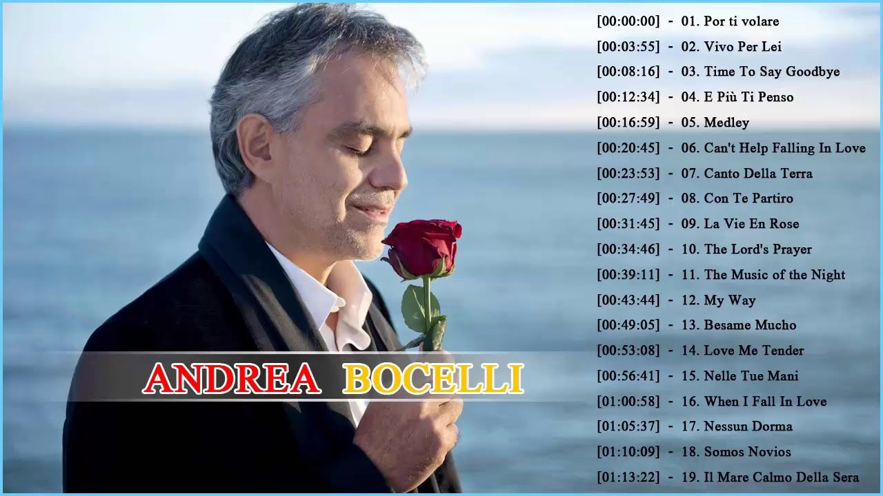 Andrea Bocelli Greatest Hits 1 Hour 30 Minutes Classicalmusicnetwork Classicalmusicuniverse Classicalmusicnetwork Clas Songs Music Songs Best Love Songs